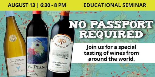 Educational Seminar: Wines from Around the World