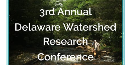 3rd Annual Delaware Watershed Research Conference tickets