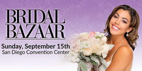 Bridal Bazaar - Bridal Expo & Wedding Festival - September 15th 2019 tickets
