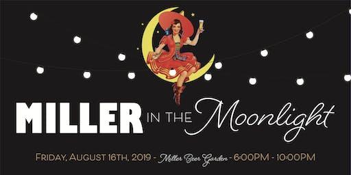 Miller in the Moonlight 2019