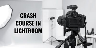Crash Course in Lightroom