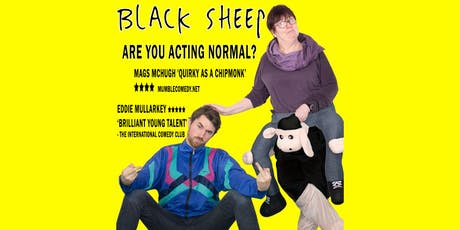 BLACK SHEEP - Edinburgh Fringe Preview at the Mercantile tickets