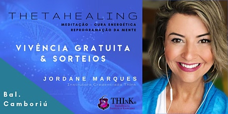 VIVÊNCIA GRATUITA THETAHEALING  - Balneário Camboriú - Setembro ingressos
