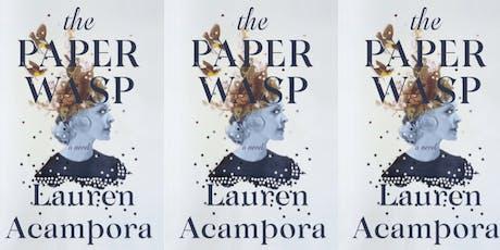 "Reading: Author Lauren Acampora, ""The Paper Wasp"" tickets"