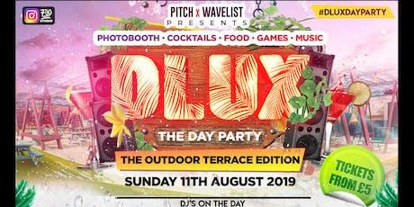 Pitch & Wavelist Presents : DLUX Day Party tickets