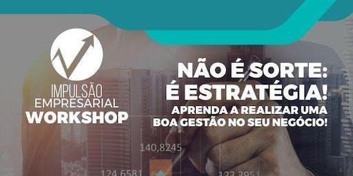WORKSHOP IMPULSÃO EMPRESARIAL - TATUAPÉ - SP