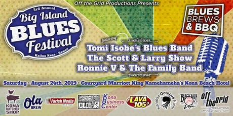 The 3rd Annual Big Island Blues Festival tickets