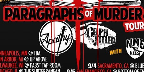 """Apathy & Celph Titled: """"Paragraphs Of Murder"""" Tour  tickets"""