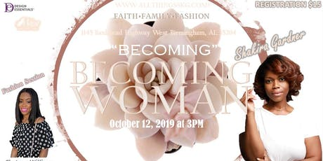 BECOMING WOMAN: BECOMING tickets