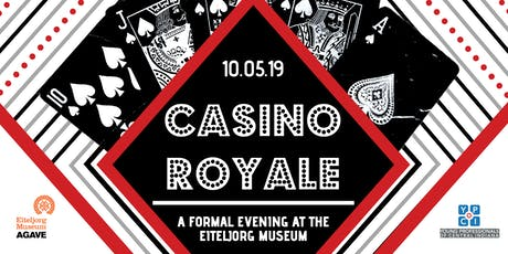 YPCI Gala: Casino Royale presented by Taft, Sun King, and Hotel Tango tickets