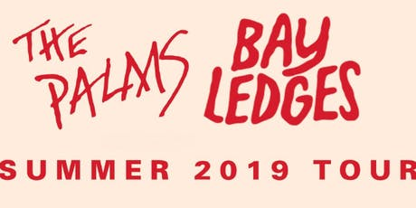 The Palms & Bay Ledges with Kruel Summer tickets