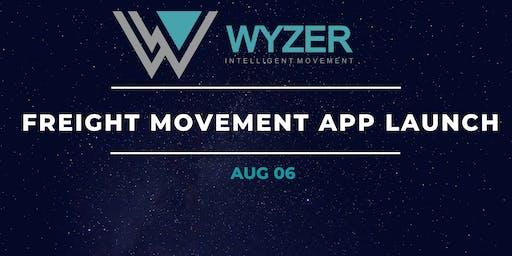 Wyzer Freight Movement App Launch