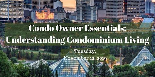 Condo Owner Essentials: Understanding Condominium Living (CCI Seminar)