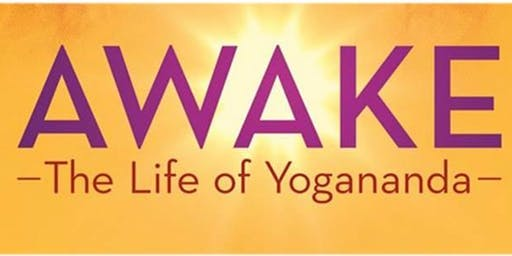 Awake: The Life of Paramahansa Yogananda