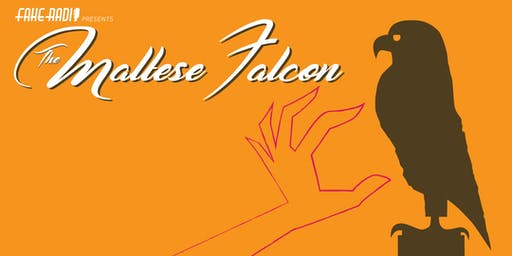 "Fake Radio Presents: Lux Radio Theater's ""The Maltese Falcon""!"