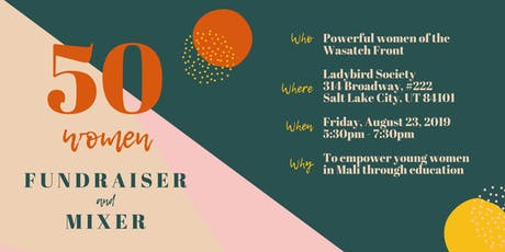 50 Women: Fundraiser and Mixer tickets