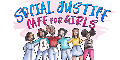 Social Justice Cafe for Girls 2019 Mixer