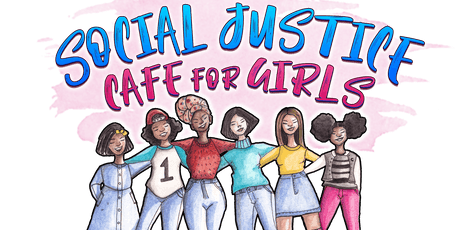 Social Justice Cafe for Girls 2019 Mixer tickets