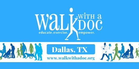 Walk With A Doc Dallas, August 17, 2019 at 8 am tickets