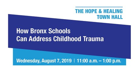 Hope & Healing Town Hall: How Bronx Schools Can Address Childhood Trauma tickets