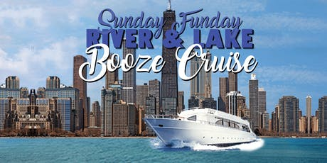 Yacht Party Chicago's Sunday Funday River & Lake Booze Cruise on August 11! tickets