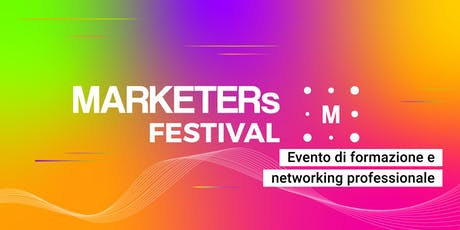 MARKETERs Festival 2019 biglietti