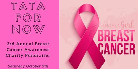 3rd Annual TA TA FOR NOW Breast Cancer Gala tickets