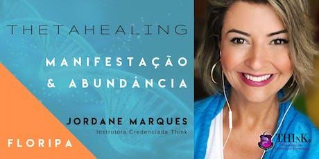 Curso  Thetahealing - MANIFESTAÇÃO E ABUNDÂNCIA - Florianópolis - Dezembro ingressos
