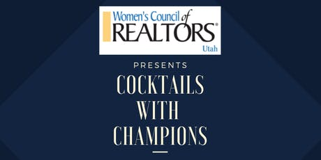 """""""Cocktails with Champions"""" Women's Council of Realtors Utah Fundraiser tickets"""