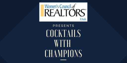 """""""Cocktails with Champions"""" Women's Council of Realtors Utah Fundraiser"""