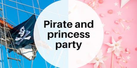 Pirate and princess party (under 8s) tickets