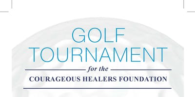 Courageous Healers Foundation Golf Tournament Fundraiser
