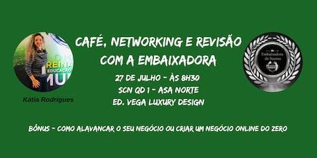 Café, Networking e Revisão ingressos