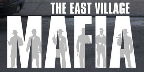 Thomas F. Comiskey Presents: The Untold History of The East Village Mafia tickets