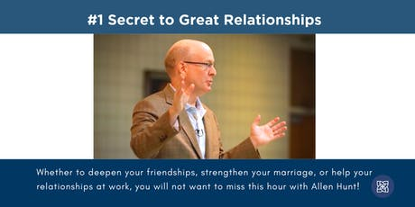 #1 Secret to Great Relationships - Our Lady of the Blessed Sacrament Church tickets