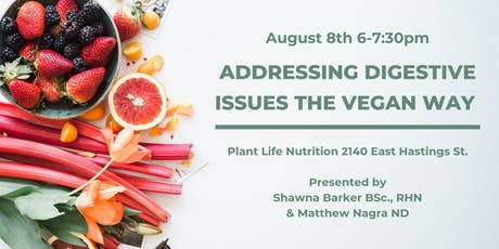 Addressing Digestive Issues the Vegan Way tickets