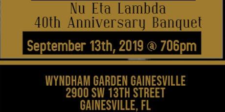 Nu Eta Lambda - 40th Anniversary Banquet tickets