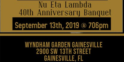 Nu Eta Lambda - 40th Anniversary Banquet