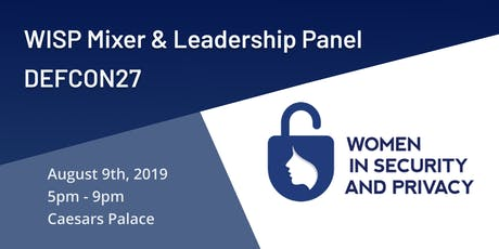WISP Mixer & Leadership Panel - DEF CON27 tickets