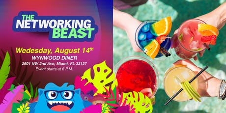 The Networking Beast - Come & Network With Us (Wynwood Diner) Miami tickets