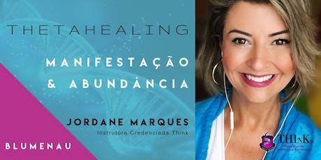 Curso  Thetahealing - MANIFESTAÇÃO  ABUNDÂNCIA - BLUMENAU - Novembro ingressos