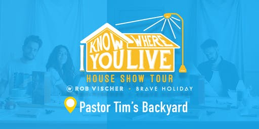 Brave Holiday & Rob Vischer: I Know Where You Live Tour