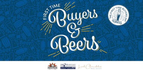FIrst Time Buyers & Beer Event tickets