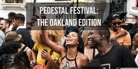 Pedestal FESTIVAL: The Oakland Edition tickets