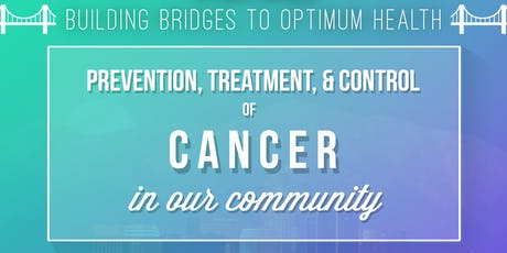 Prevention Treatment, & Control of Cancer in Our Community tickets