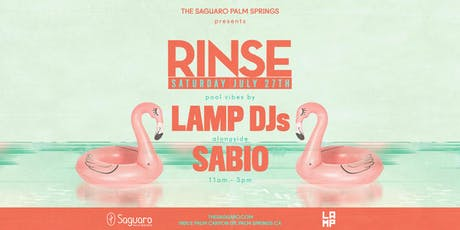 "The Saguaro Palm Springs presents ""RINSE"" Pool Party tickets"