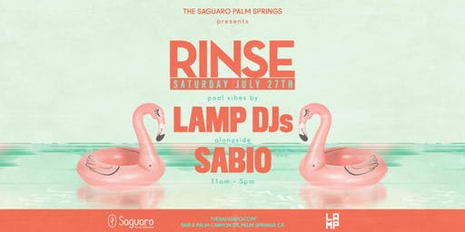 "The Saguaro Palm Springs presents ""RINSE"" Pool Party"
