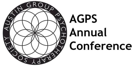 "AGPS Annual Conference ""The Integrated Group Leader: Mindful Leadership Using Internal Family Systems and Modern Group Therapy"" tickets"