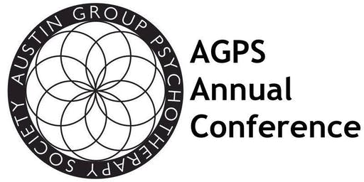 "AGPS Annual Conference ""The Integrated Group Leader: Mindful Leadership Using Internal Family Systems and Modern Group Therapy"""