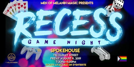 Recess! (Game Night) tickets